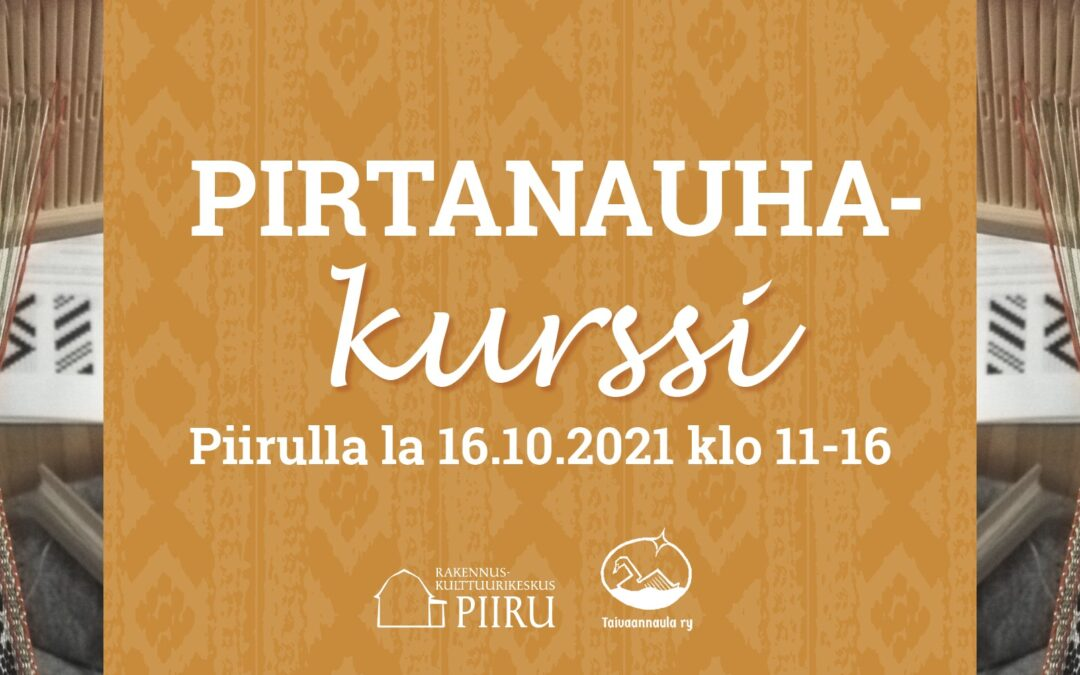 Pirtanauhakurssi 16.10. Tampereella